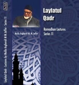 Laylatul Qadr - Ramadhan Series 11 - Lectures