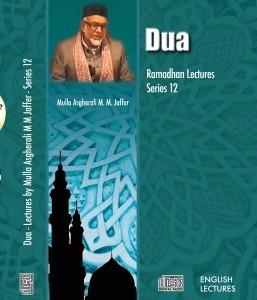 Dua - Ramadhan Series 12 - Lectures (Audio)