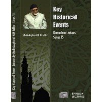 Key Historical Events - Ramadhan Series 15 - Lectures (Audio)