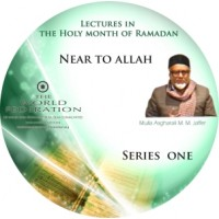 Near to Allah (swt) - Ramadhan Series 1 - Lectures (Audio)