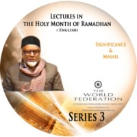 Significance & Masael - Ramadhan Series 3 - Lectures (Audio)