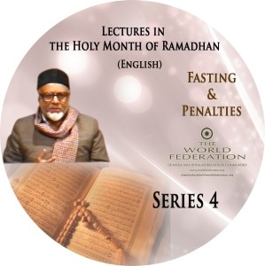 Fasting & Penalties - Ramadhan Series 4 - Lectures