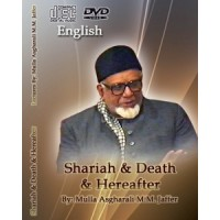 Shariah & Death & Hereafter - Lectures