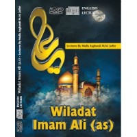 Wiladat of Imam Ali (as) - Lectures