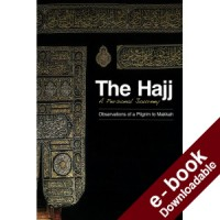 The Hajj- A Personal Journey - Downloadable Version (EPUB and MOBI)